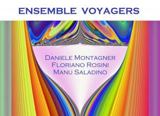 Daniele Montagner - Ensemble Voyagers Regala una Nuova Perla.