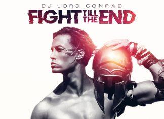 Fight Till The End - La Musica di Lord Conrad Fa Scalpore.